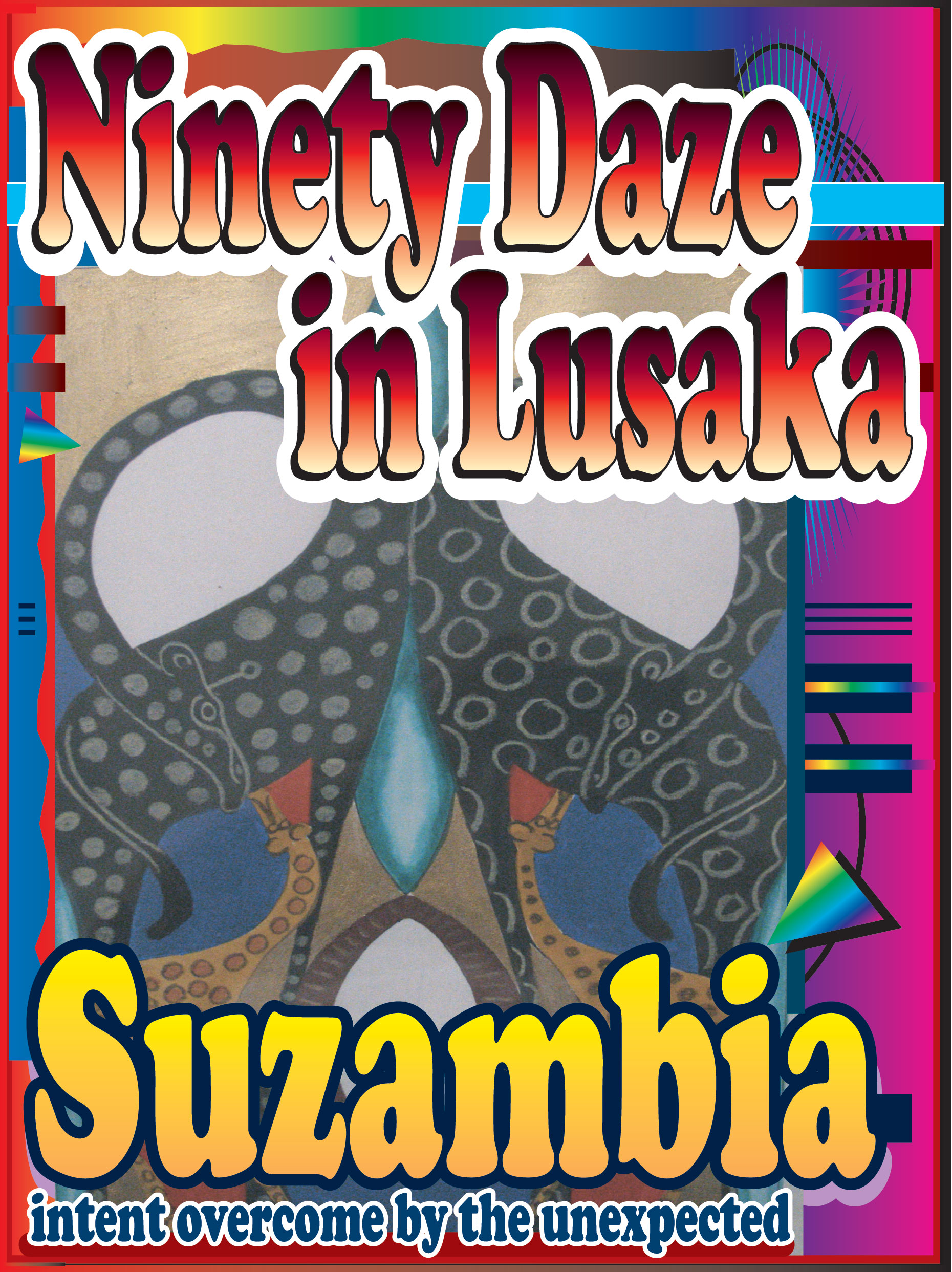 90 Daze In Lusaka